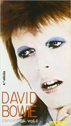 Canciones I David Bowie (Espiral / Canciones): Amazon.es: David Bowie, Alberto Manzano: Libros