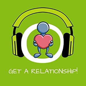 Get a Relationship! Find a Life Partner by Hypnosis Hörbuch