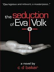 The Seduction of Eva Volk