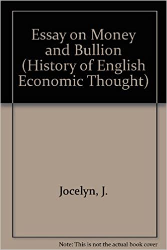 essay on money and bullion history of english economic thought j  essay on money and bullion history of english economic thought j  jocelyn  amazoncom books