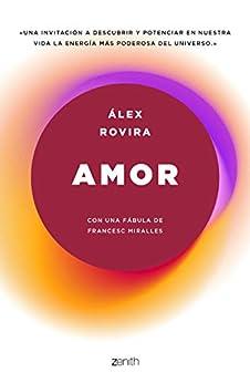 Amor: Con una fábula de Francesc Miralles de [Rovira Celma, Álex]