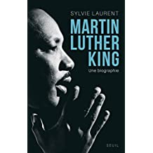 Martin Luther King. Une biographie intellectuelle: Une biographie intellectuelle et politique