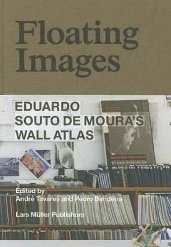 Floating Images: Eduardo Souto de Moura's Wall Atlas by Brand: Lars Muller