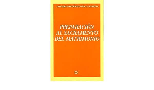 Preparación al sacramento del matrimonio: Iglesia Católica