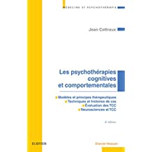 Les psychothérapies cognitives et comportementales (Medecine Et Psychotherapie)