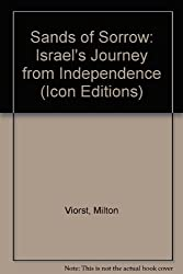 Sands of Sorrow: Israel's Journey from Independence (Icon Editions)