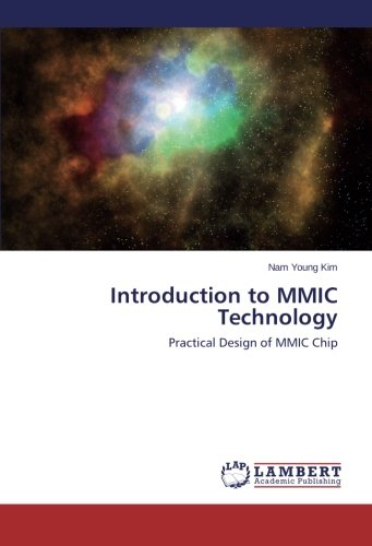 Introduction to MMIC Technology: Practical Design of MMIC Chip