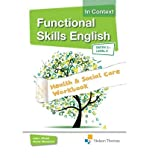 img - for Functional Skills English in Context - Health & Social Care Workbook Entry3 - Level 2 (Paperback) - Common book / textbook / text book