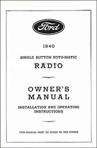 1940 ford radio factory owners instruction operating manual rh amazon com 1939 Ford Wiring Diagram Model A Wiring Diagram Chart