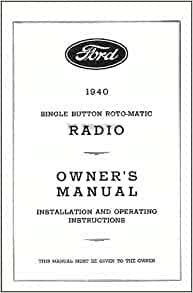 1940 FORD RADIO FACTORY OWNERS INSTRUCTION & OPERATING ...