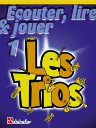 Méthodes et pédagogie DEHASKE ECOUTER, LIRE ET JOUER - LES TRIOS VOL.1 - SAXOPHONE TENOR, SOPRANO Saxophone