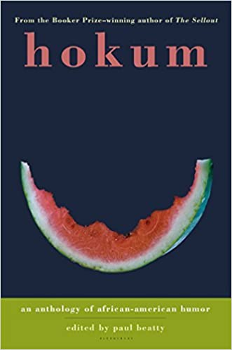Hokum: An Anthology of African-American Humor by Paul Beatty (2006-01-17)
