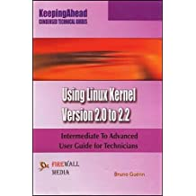 Keeping Ahead-using Linux Kernel Version 2.0 to 2.2