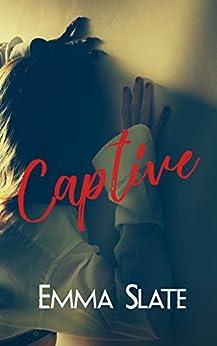 Captive by [Slate, Emma]