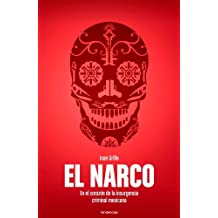 El narco (Spanish Edition) by Ioan Grillo (2012-08-30)