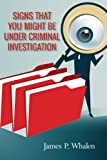 img - for Signs that you might be under criminal investigation book / textbook / text book