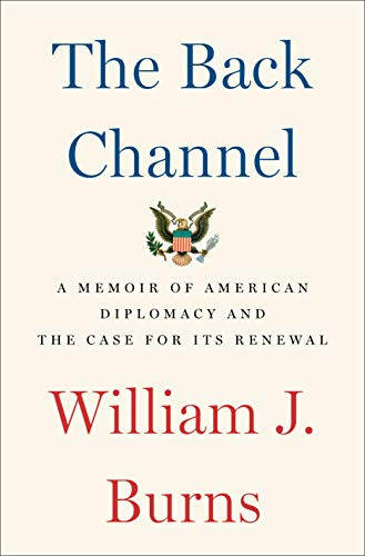 Image of The Back Channel: A Memoir of American Diplomacy and the Case for Its Renewal