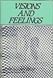 Visions and Feelings, Nettie M. Grant, 0533080037