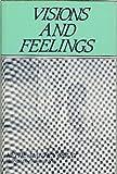 Visions and Feelings, Nettie M. Grant, 0533080037
