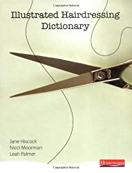 Illustrated Hairdressing Dictionary (Hair & Beauty Illustrated Dictionaries)