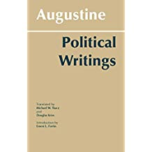 Augustine: Political Writings (Hackett Classics)