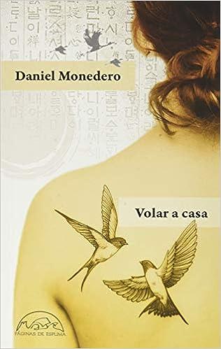 Volar a casa de Daniel Monedero