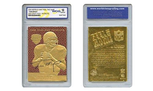 Brady Autographed Football - Tom Brady 2000 Draft Pick Feel The Game Gold Card Rookie - Graded GEM Mint 10