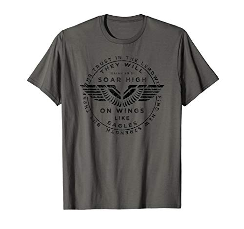 Soar On Wings Like Eagles Mens Christian T-shirt (Bible Verse On Beauty Of A Woman)