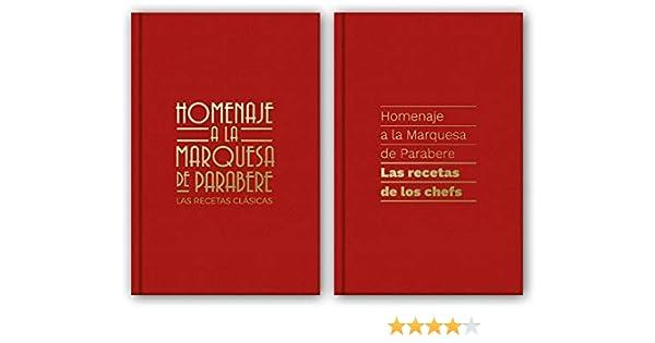 Homenaje a la Marquesa de Parabere: Las recetas de los chefs/Las ...