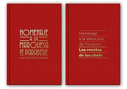 Homenaje a la Marquesa de Parabere: Las recetas de los chefs/Las recetas clásicas (Grandes chefs) por AA. VV.