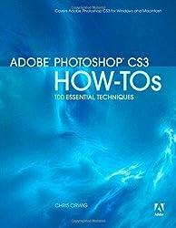 Adobe Photoshop CS3 How-Tos: 100 Essential Techniques
