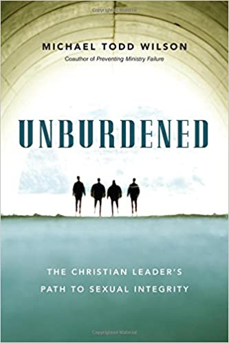Unburdened: The Christian Leader's Path to Sexual Integrity