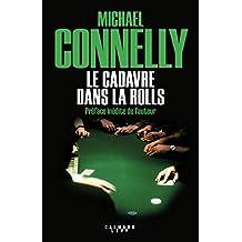 Le Cadavre dans la rolls (Harry Bosch t. 5) (French Edition)