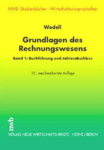 Grundlagen des Rechnungswesens / Buchführung und Jahresabschluß (NWB-Studienbücher - Wirtschaftswissenschaften)