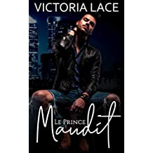 Le Prince Maudit (French Edition)