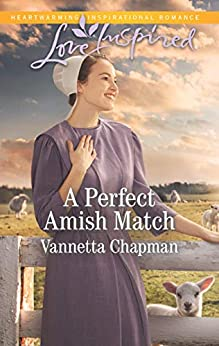 A Perfect Amish Match (Indiana Amish Brides) by [Chapman, Vannetta]