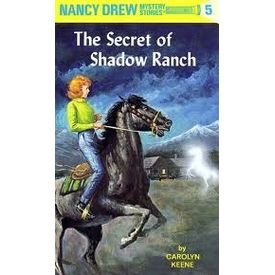 Read Online The Secret of Shadow Ranch (Nancy Drew, Book 5) pdf epub