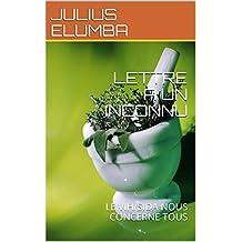 LETTRE A UN INCONNU: LE VIH/SIDA NOUS CONCERNE TOUS (French Edition)