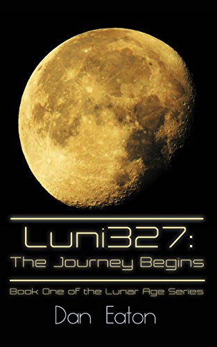 Luni327: The Journey Begins by Dan Eaton ebook deal