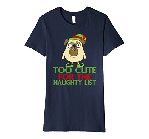 Womens Too Cute For The Naughty List Christmas Pug Novelty T-Shirt Large Navy