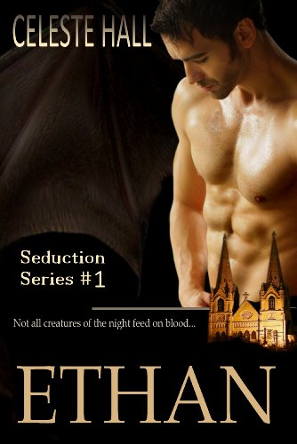 Ethan (Seduction Book 1)