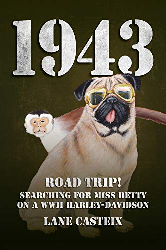 - 1943: Road trip! Searching for Miss Betty on a WWII Harley-Davidson.