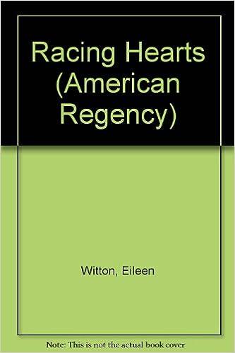Racing Hearts (American Regency)