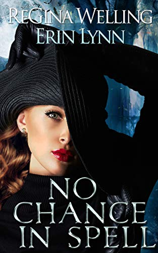 No Chance in Spell: Lexi Balefire, Matchmaker Witch (Fate Weaver Book 4)