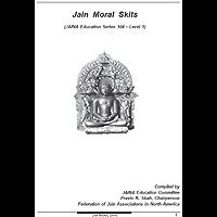 Jain Skit Skits (Jaina Education Series Book 104) (English Edition)
