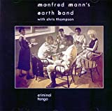 Criminal Tango by Manfred Mann's Earth Band (1995-01-01)