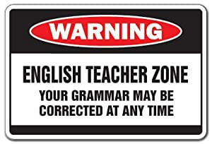 Amazon Com English Teacher Zone Warning Sign Indoor