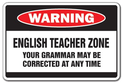 ENGLISH TEACHER ZONE Warning Sign school supplies junior high xmas books | Indoor/Outdoor | 14