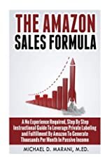 A Real and Honest Step by Step Approach to Begin Earning $1000 to $15,000 and More In Passive Income By Selling Products On Amazon. This book will provide specific instructions that will help you to take advantage of the growing billion dolla...