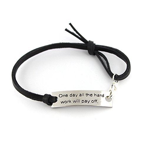"""""""One day all the hard work will pay off"""" Pendant Leather Bracelet   Friends Family Jewelry Gift   10''"""